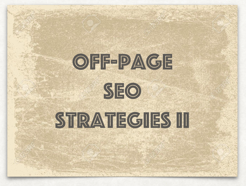 Off-page SEO Strategies (Part II)